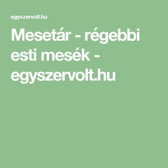 Mesetár - régebbi esti mesék - egyszervolt.hu