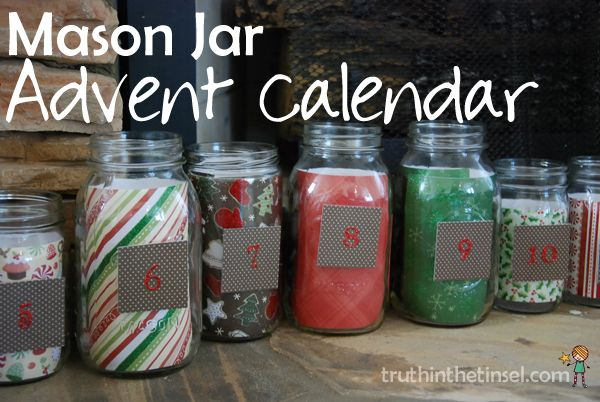 Mason Jar Advent Calendar // fill the jars w/your #truthinthetinsel craft supplies!