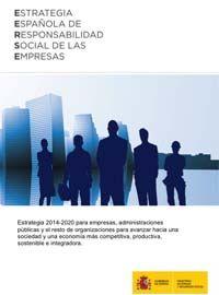 2014, Ministerio de Empleo y Seguridad Social  Estrategia 2014-2020 sobre responsabilidad social para empresas, administraciones públicas y demás organizaciones. El documento contiene los objetivos estratégicos y las líneas de actuación que incluyen 60 medidas para la promoción de la RSE en España.