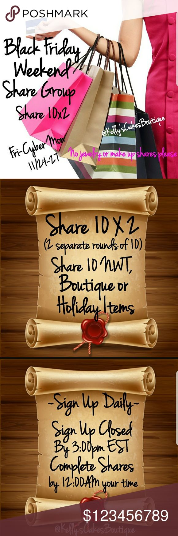 🛍🎁🎄NEW BLACK FRIDAY WEEKEND SHARE GROUP🎄🎁🛍 Interested in a NEW Weekend Share Group? Let's make the most of this weekend!! Let's make some SALES!!!  Share 10 X's 2. Group Starts Fri 11/24. Group Closes at 3:00pm EST. Complete shares by 12:00AM. Share Rd's #1 and Rd's #2 at least 1 hour apart.  Share NWT, Boutique or Holiday items(example ~Children's Holiday outfits, Festive Holiday Wear, etc)  No Jewelry or Make up shares please!! Share Clothing,  Accessories,  Shoes,  Purses/Bags. Must…