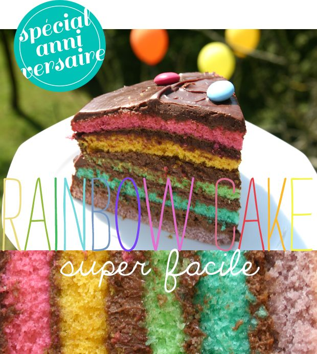 Un « rainbow cake » super facile