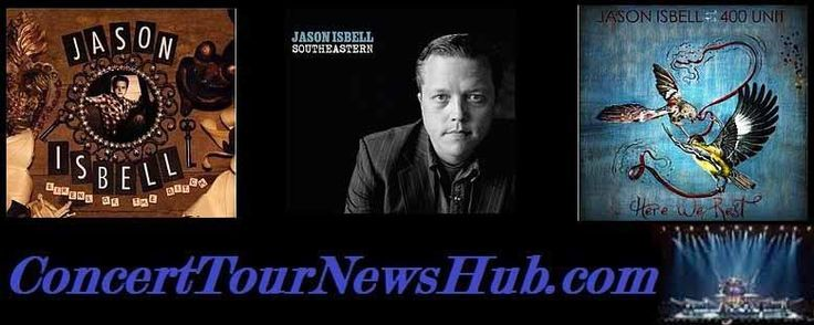 Jason Isbell 2015 North American Summer Tour Schedule - @JasonIsbell @JasonIsbell400 #MusicNews #TourSchedule #ConcertTickets