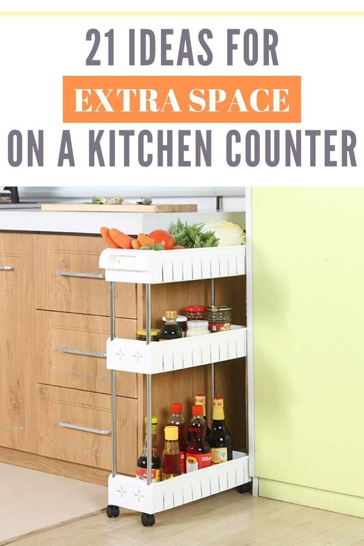 21 Ideas For Extra Kitchen Counter Space In A Small Apartment Tiny Partments In 2020 Small Kitchen Storage Small Space Organization Kitchen Counter