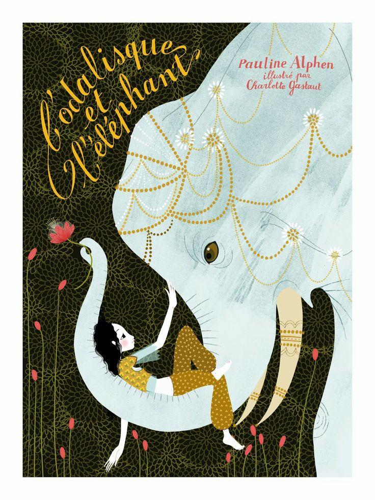 Charlotte gastaut  L'Odalisque et l'éléphant