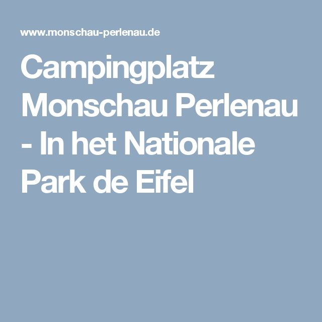 Campingplatz Monschau Perlenau - In het Nationale Park de Eifel