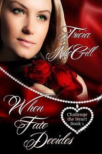 When Fate Decides by Tricia McGillFor too long Tessa has seen herself as plain and dowdy, just an ordinary suburban housewife. With her confidence eroded after being married to a bully who humiliated her at every opportunity, why wouldn't she presume she was unattractive, and someone no man would find the least bit worth bothering with?