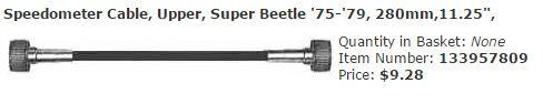 "Speedometer Cable, Upper, Super Beetle '75-'79, 280mm,11.25"",  Item Number: 133957809 Price: $9.28 This is a brand new speedometer for your Super Beetle from ' 73 - ' 79.  #aircooled #combi #1600cc #bug #kombilovers #kombi #vwbug #westfalia #VW #vwlove #vwporn #vwflat4 #vwtype2 #VWCAMPER #vwengine #vwlovers #volkswagen #type1 #type3 #slammed #safariwindow #bus #porsche #vwbug #type2 #23window #wheels #custom #vw #EISPARTS"