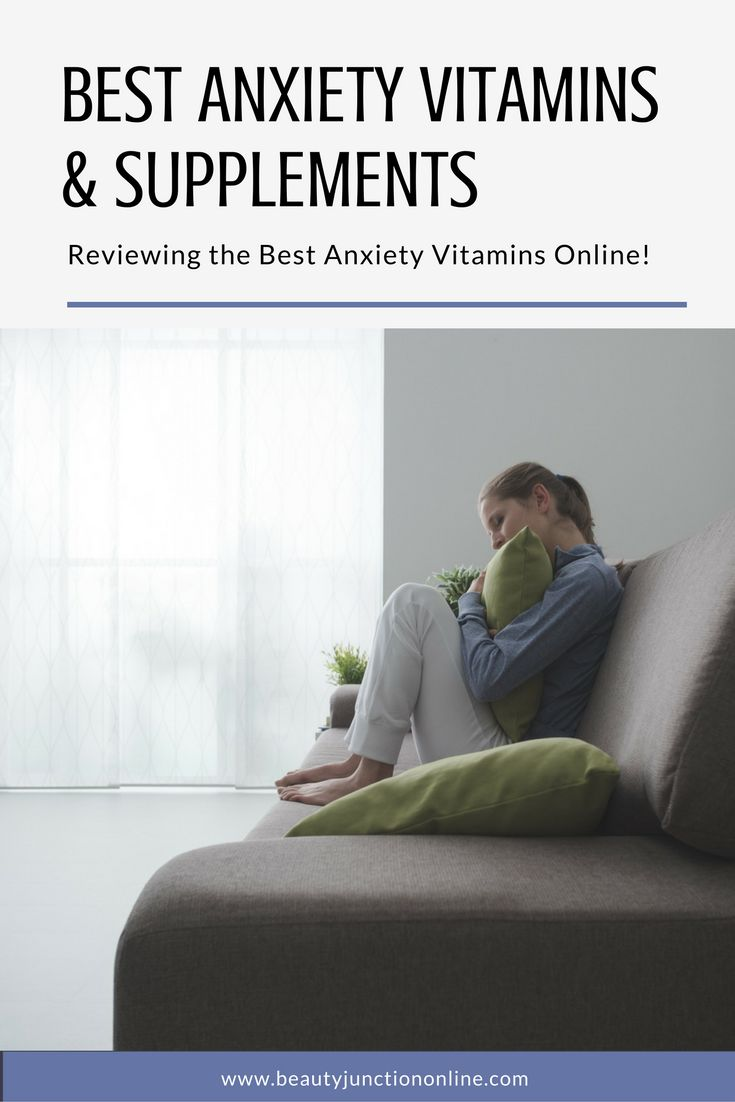 Discover the best anxiety vitamins and supplements available online!