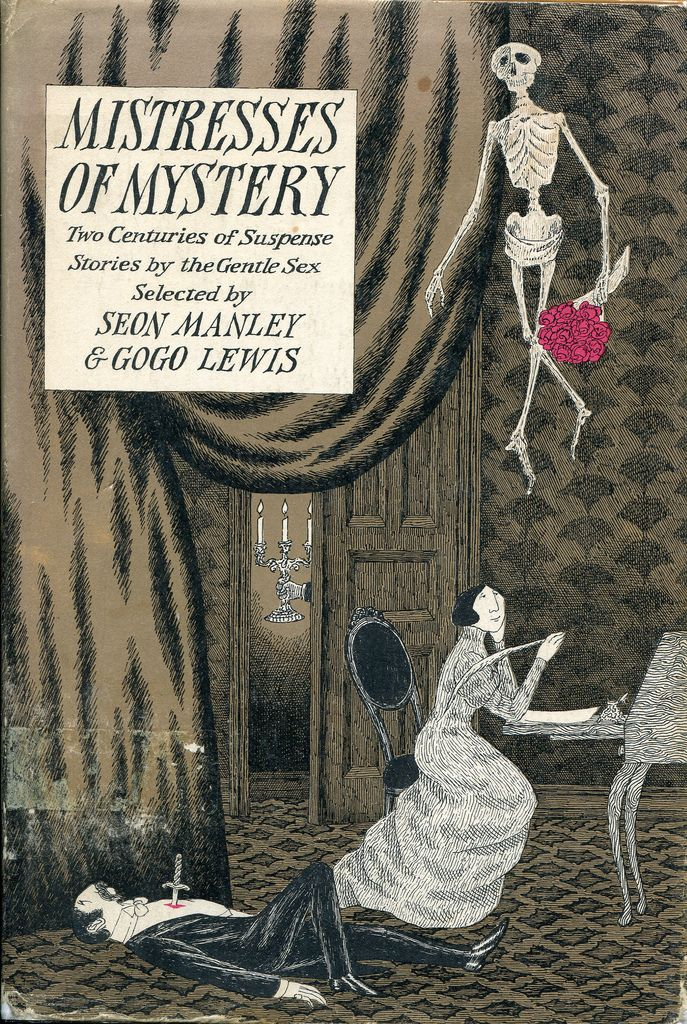 """""""Mistresses of Mystery"""" by  Seon Lewis & Gogo Manley~ Cover by Edward Gorey."""
