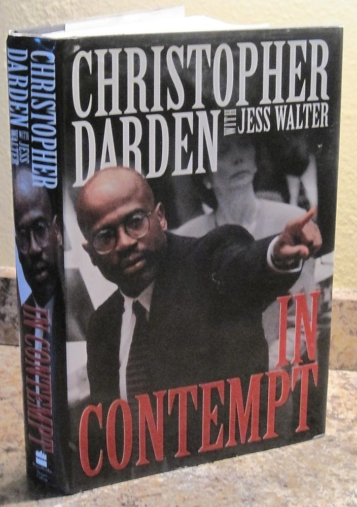 In Contempt CHRISTOPHER DARDEN 1st Edition SIGNED O.J. OJ Simpson Trial Book