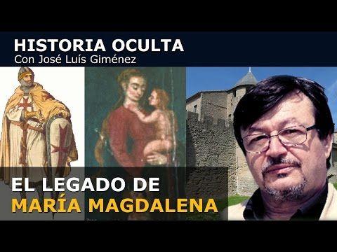 EL LEGADO DE MARÍA MAGDALENA (1ª parte) Historia Oculta Capítulo 7 con José Luís Giménez 720p - YouTube