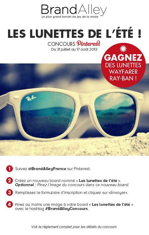 """Concours """"Vos lunettes de l'été"""" - GAGNEZ des lunettes Wayfarer de Ray-Ban ! #BrandAlleyConcours"""