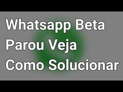 Whatsapp Beta Parou? Veja Como Solucionar - YouTube