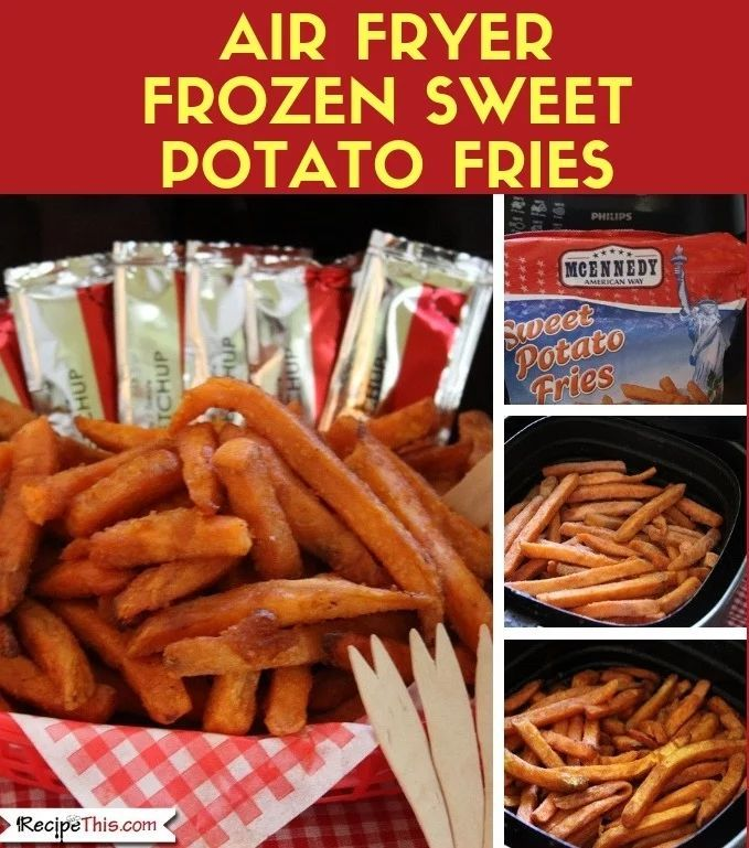 Air Fryer Frozen Sweet Potato Fries | Recipe This | Recipe | Freeze sweet  potatoes, Frozen sweet potato fries, Sweet potato fries