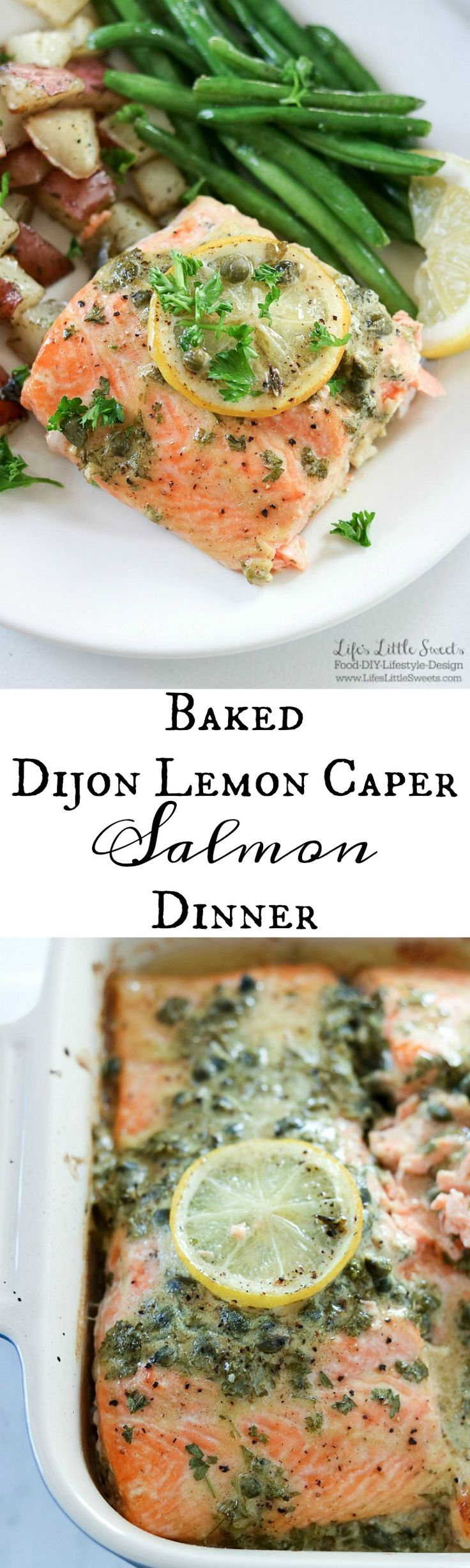 This Baked Dijon Lemon Caper Salmon Dinner is flavorful as it is delicious. Salmon lovers can rejoice with Dijon, lemon and caper flavor infused into melt-in-your mouth fillets of salmon. Served with roasted dill red potatoes and green beans, this dinner is sure to be a new family favorite! www.LifesLittleSweets.com