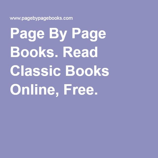 Page By Page Books. Read Classic Books Online, Free. | Free Ebook ...
