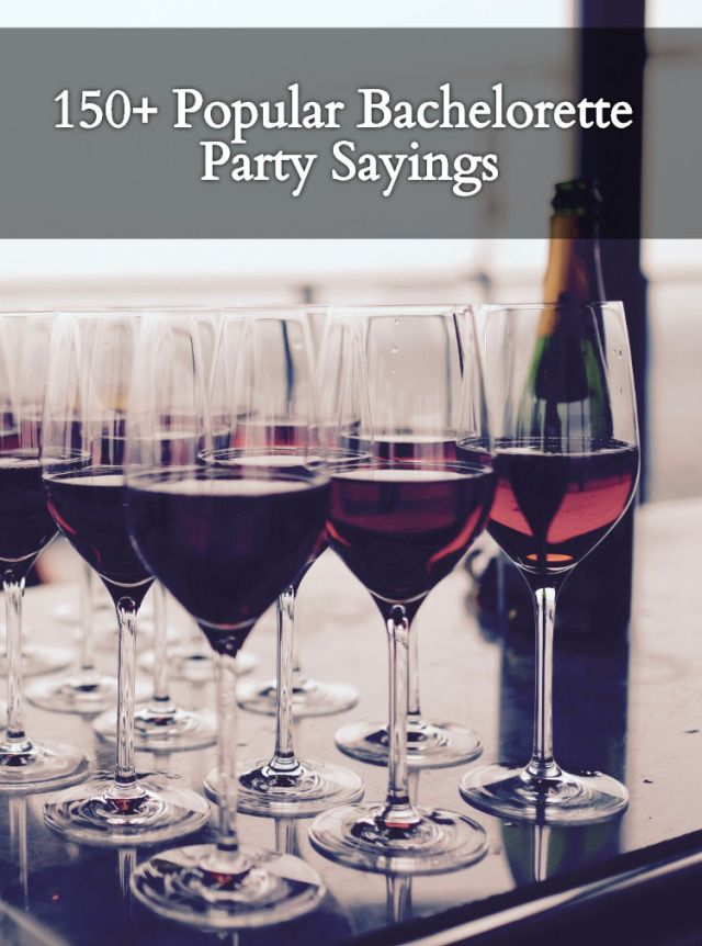 150 Popular Bachelorette Party Sayings. Your complete list for finding the best slogan for your bachelorette party shirts. bridesmaidsconfession.com
