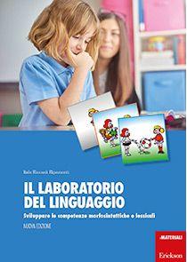 Il laboratorio del linguaggio (NUOVA EDIZIONE)