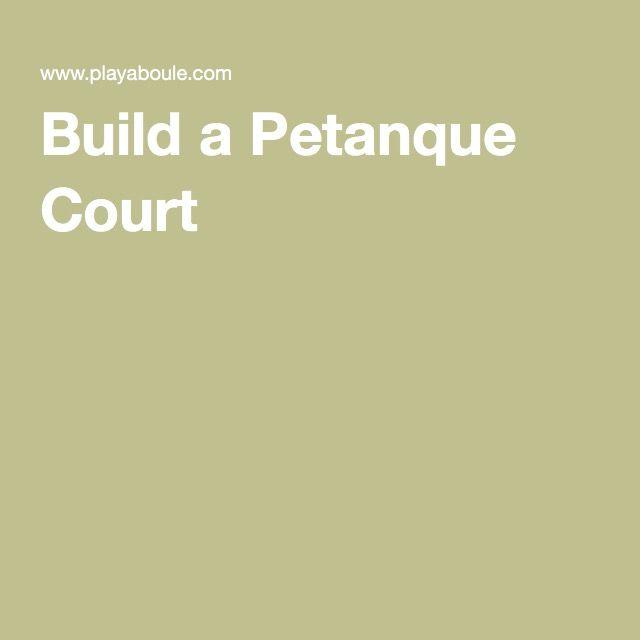 Build a Petanque Court -