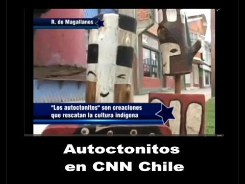 Autoctonitos CNN Chile - YouTube