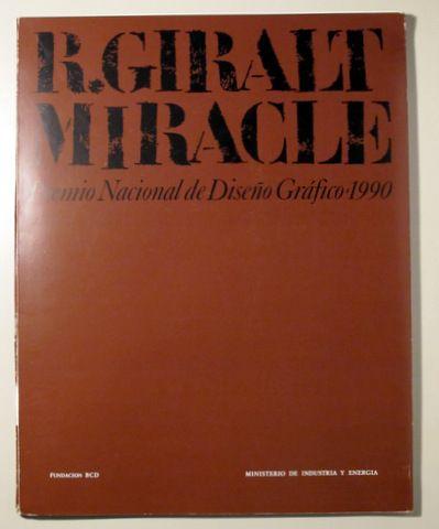 R. GIRALT MIRACLE. Premio Nacional de Diseño Gráfico - Madrid 1990 - Ilustrado - Llibres del Mirall