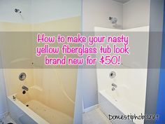 How we painted our old, yellow fiberglass bathtub to make it look brand new for $50!
