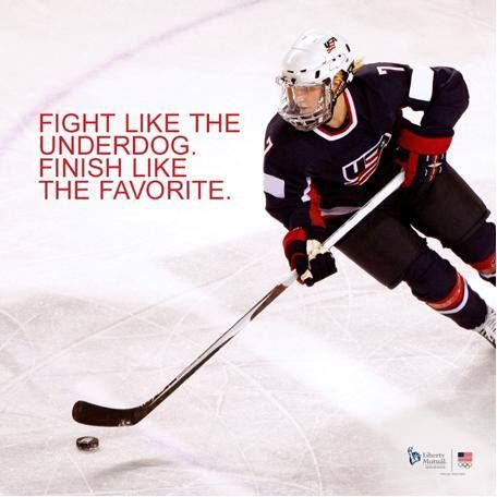 Fight like the underdog. Finish like the favorite. Hockey girls do it right.