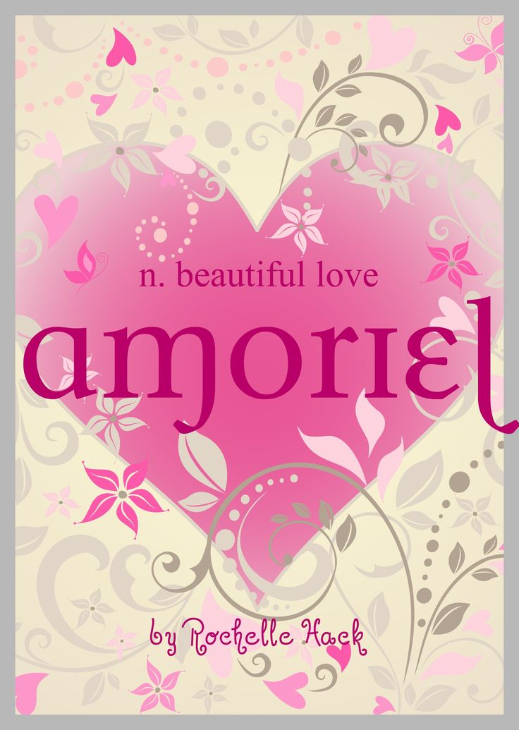 Baby Girl Name: Amoriel (uh-moree-EL). Meaning: Beautiful Love or Little Loved One. Origin: French; Spanish. http://www.pinterest.com/vintagedaydream/baby-names/