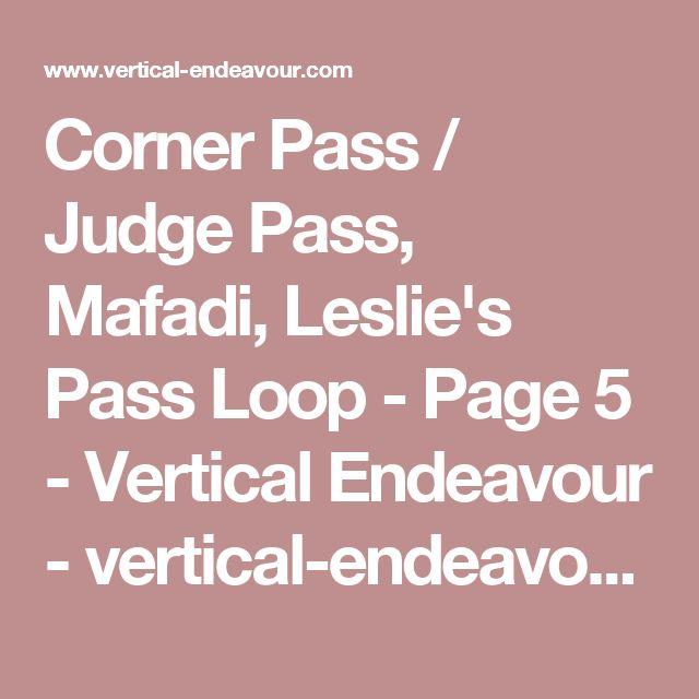Corner Pass / Judge Pass, Mafadi, Leslie's Pass Loop - Page 5 - Vertical Endeavour - vertical-endeavour.com
