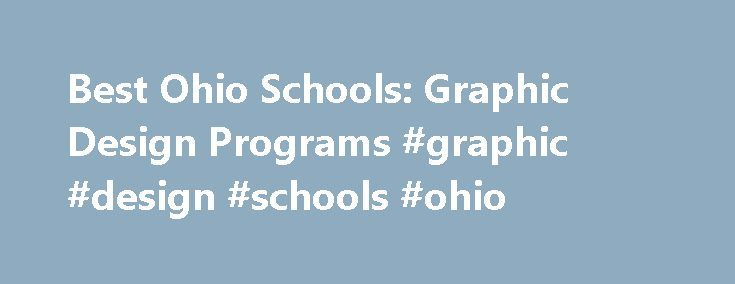 Best Ohio Schools: Graphic Design Programs #graphic #design #schools #ohio http://jamaica.nef2.com/best-ohio-schools-graphic-design-programs-graphic-design-schools-ohio/  # BestEdSites.com Graphic Design Schools in Ohio 26 Graphic Design Schools in Ohio sort by Alphabetical Overall Rating Design Grade Content Grade Usability Grade User Rating Alphabetical high to low Graphic Design Schools in Ohio Site Evaluation There are a total of 26 graphic design schools in Ohio state. With 29,807…