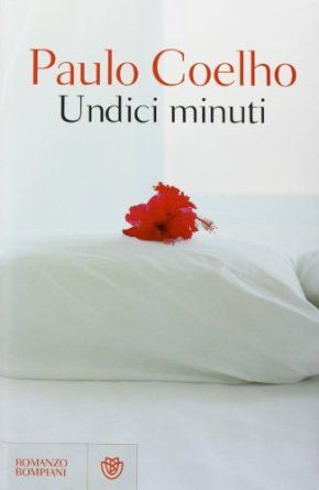Undici minuti - Paulo Coelho *****
