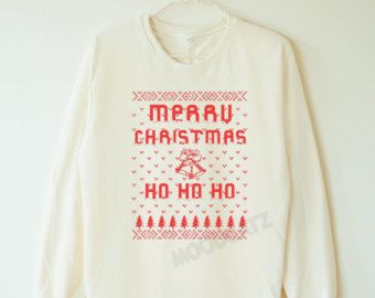 Merry Christmas tshirt funny christmas shirt tumblr graphic sweater jumper sweater long sleeve women tshirt men tshirt women shirt men shirt
