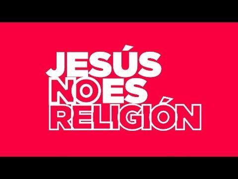 Jesus no es religion #Definicion #Fresco #PrevioAlServicio