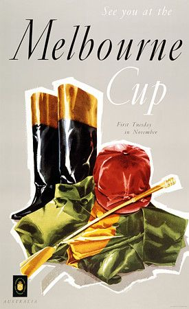 'See you at the Melbourne Cup'  Australia   http://www.vintagevenus.com.au/vintage/reprints/info/SLR125.htm