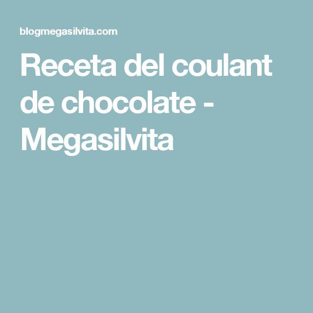 Receta del coulant de chocolate - Megasilvita