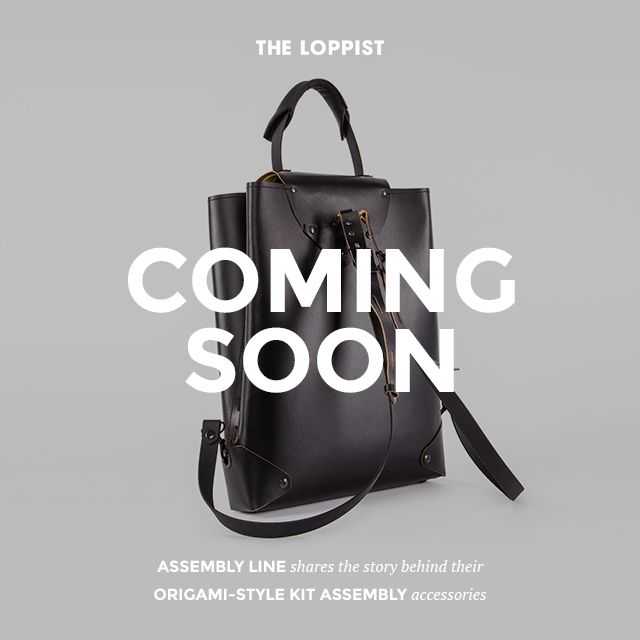 Berlin-based Assembly Line is joining The Loppist family soon with an exclusive collection of origami-style kit assembly bags...