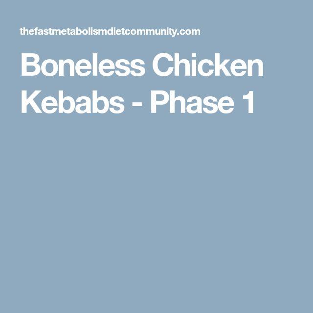 Boneless Chicken Kebabs - Phase 1