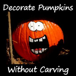 lots of ideas for dressing up and decorating halloween pumpkins without carving them