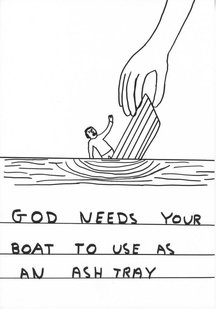 David Shrigley  Religion, very fond of comics on it, and making the subject light hearted