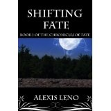 Shifting Fate (The Chronicles of Fate) (Kindle Edition)By Alexis Leno