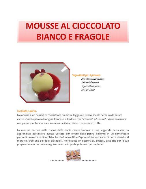 A me piacciono molto le mousse ai vari tipi di cioccolato.1E Alberghiero - Presentazione RICETTA - Community - Google+