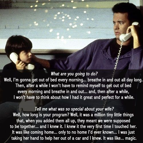 Sleepless in Seattle | 28 Movie Quotes Guaranteed To Make You Cry Every Time
