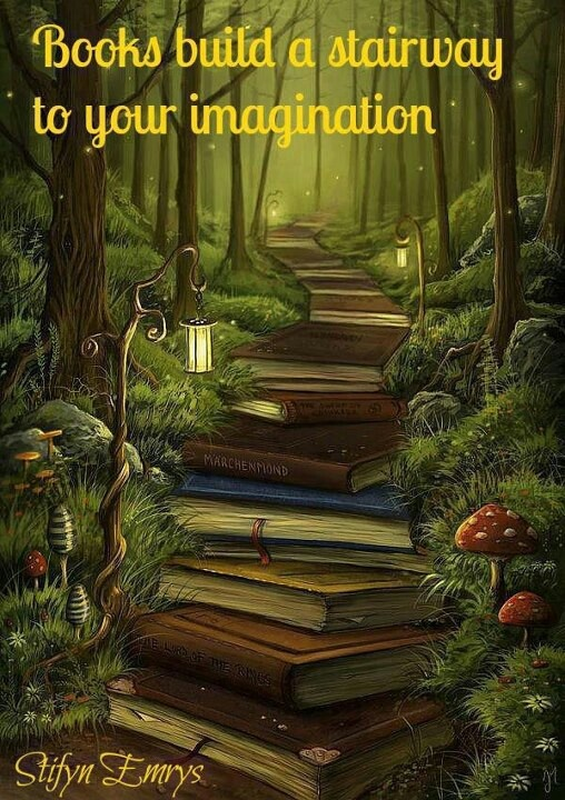 Books build a stairway to your imaginationLibraries, Middle Schools, Paths, Art, The Reader, Book, Magic Places, Pathways, Stairways