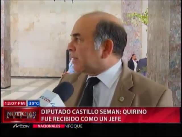 Castillo Seman Dice: Quirino Fue Recibido Como Un Jefe #Video