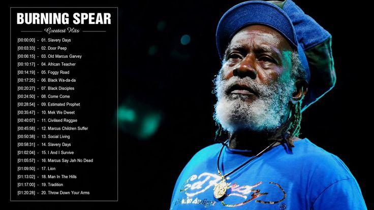 Burning Spear Greatest Hits | Top 30 Best Songs Of Burning Spear | Regge...