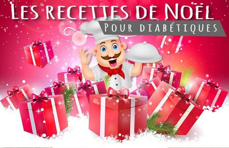 recettes de noel pour diabetique Dès aujourd'hui nous commençons à vous proposer des idées de recettes de cuisine pour diabétiques spécial Noël !