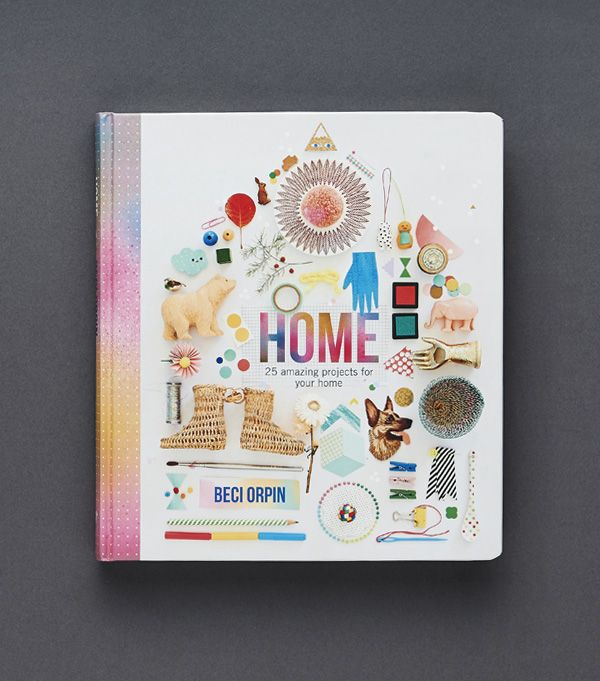 Beci Orpin's new book, Home, published by Hardie Grant is out TODAY!  These pics (of the book) by Eve Wilson.