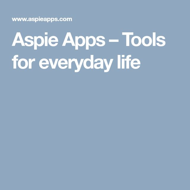Aspie Apps – Tools for everyday life
