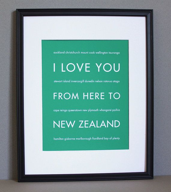 New Zealand Travel Art, I Love You From Here To NEW ZEALAND, Custom Color, Unframed, Valentine
