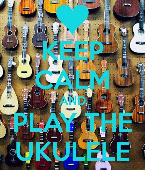 keep calm and ukulele on   KEEP CALM AND PLAY THE UKULELE - KEEP CALM AND CARRY ON Image ...